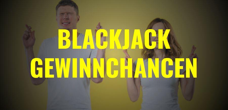 BLackjack Gewinnchancen im Casino